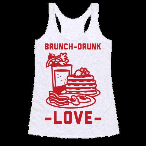 Brunch-Drunk Love Racerback Tank Top