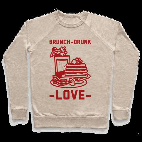 Brunch-Drunk Love Pullover