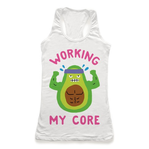 Working My Core Racerback Tank Top
