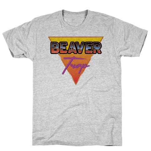Beaver Trap 99 Parody T-Shirt