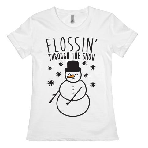 Flossin' Through The Snow Womens T-Shirt