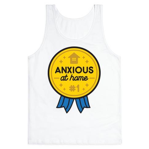 Anxious At Home Award Tank Top