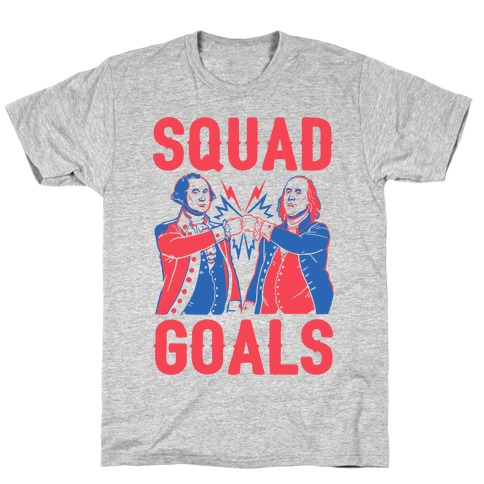 Squad Goals George Washington & Benjamin Franklin (cmyk) T-Shirt