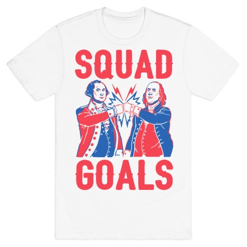 Squad Goals George Washington & Benjamin Franklin (cmyk) T-Shirt