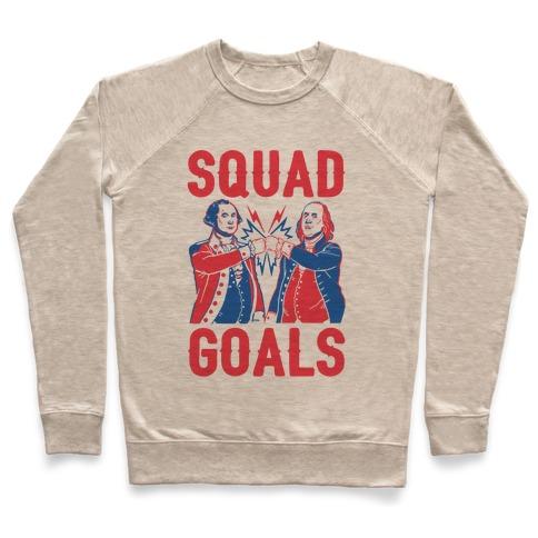 Squad Goals George Washington & Benjamin Franklin (cmyk) Pullover
