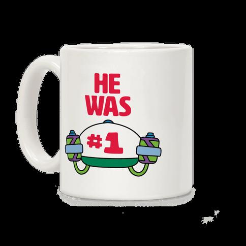 He Was #1 Coffee Mug