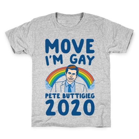 Move I'm Gay Pete Buttigieg 2020 White Print Kids T-Shirt