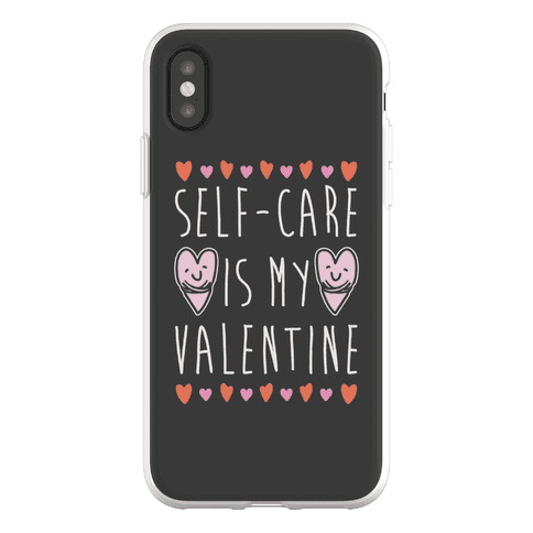 Self-Care Is My Valentine Phone Flexi-Case