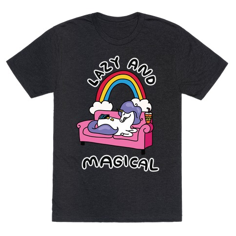 Lazy & Magical T-Shirt