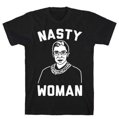 Nasty Woman RBG White Print T-Shirt