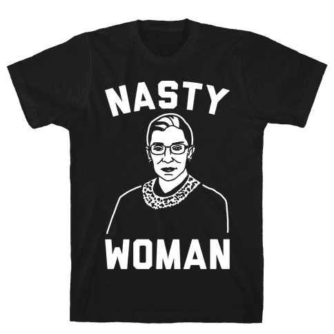 Nasty Woman RBG White Print Mens T-Shirt
