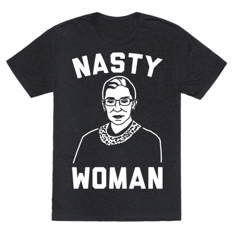 Nasty Woman RBG White Print