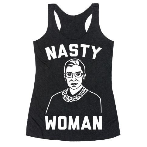 Nasty Woman RBG White Print Racerback Tank Top