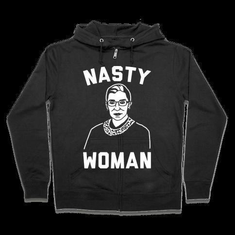 Nasty Woman RBG White Print Zip Hoodie
