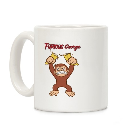 Furious George Coffee Mug