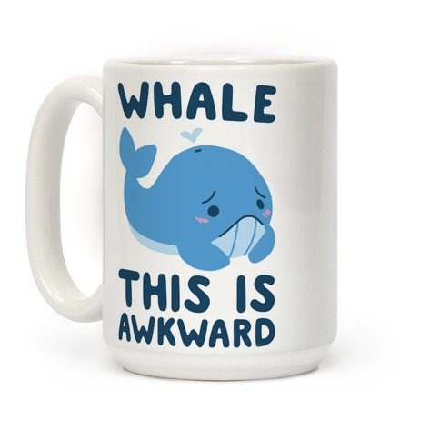 Whale, This is Awkward  Coffee Mug