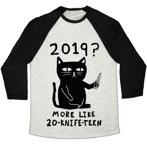 2019 More Like 20-Knife-Teen Cat Baseball Tee