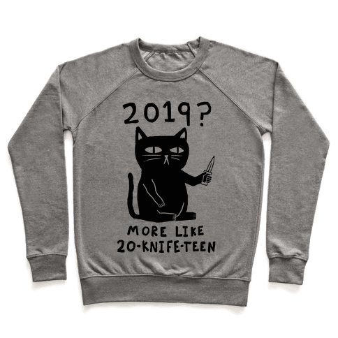 2019 More Like 20-Knife-Teen Cat Pullover