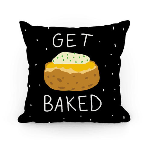 Get Baked Pillow