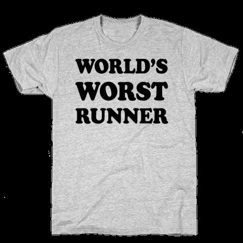 World's Worst Runner Mens T-Shirt