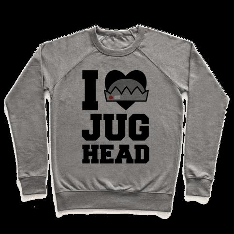 I Love Jughead  Pullover