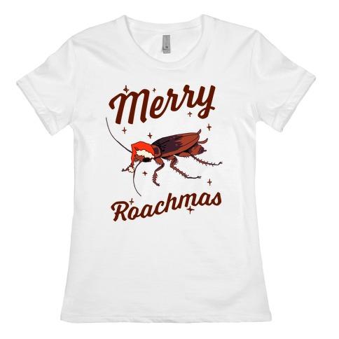 Merry Roachmas Womens T-Shirt