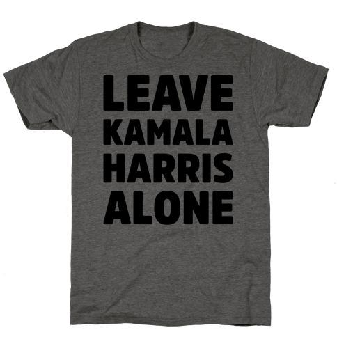 Leave Kamala Harris Alone Mens/Unisex T-Shirt