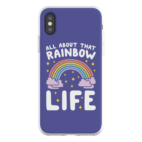 All About That Rainbow Life Phone Flexi-Case