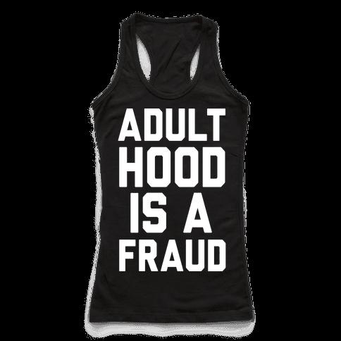 Adulthood Is A Fraud