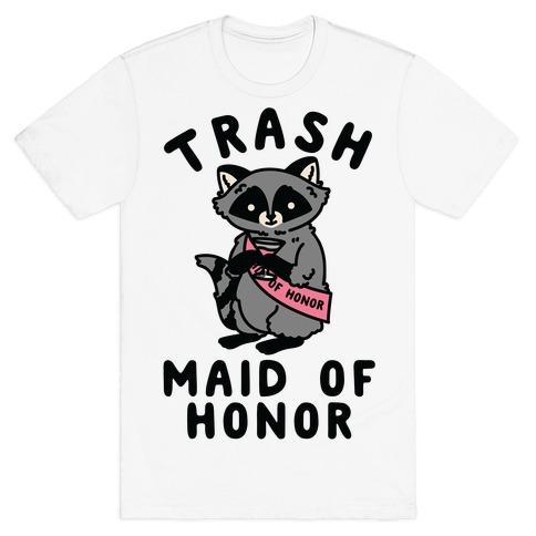 Trash Maid of Honor Raccoon Bachelorette Party T-Shirt