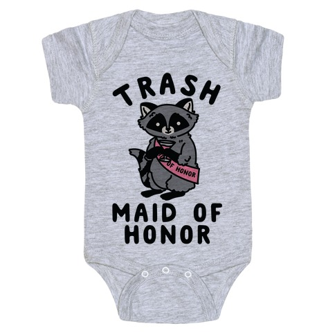 Trash Maid of Honor Raccoon Bachelorette Party Baby Onesy