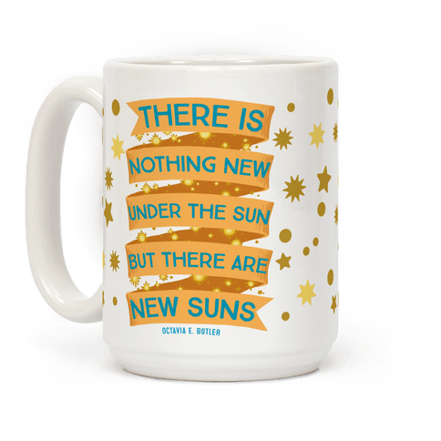 There Is Nothing New Under The Sun But There Are New Suns