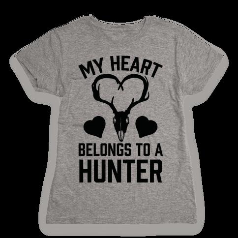 My Heart Belongs To A Hunter Womens T-Shirt