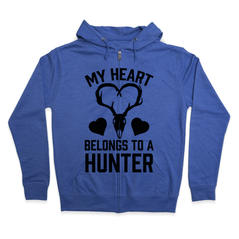 My Heart Belongs To A Hunter Zip Hoodie