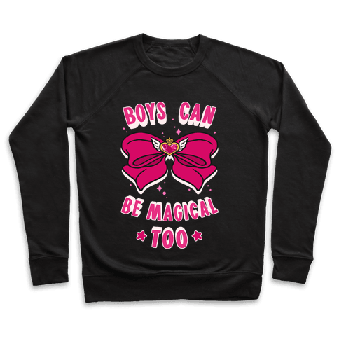 Boys Can Be Magical Too Pullover
