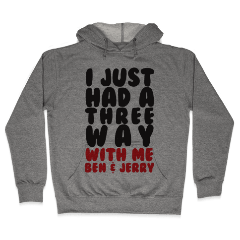 Three Way With Ben & Jerry Hooded Sweatshirt