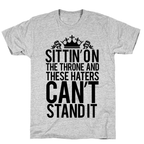 Sittin' on the Throne T-Shirt