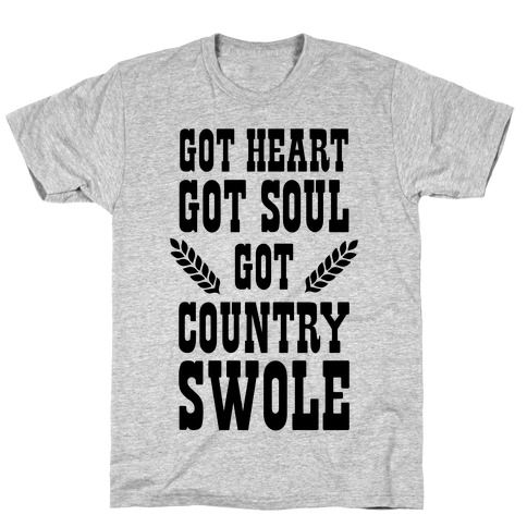 Got Country Swole T-Shirt
