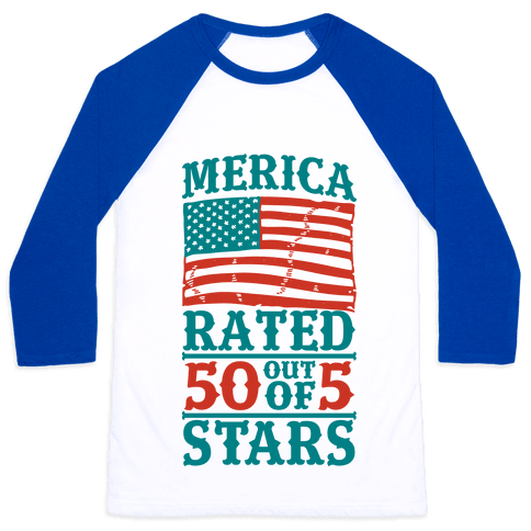 Merica: Rated 50 Out of 5 Stars Baseball Tee