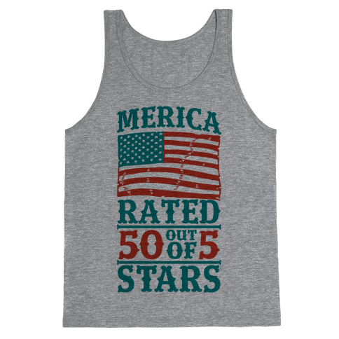 Merica: Rated 50 Out of 5 Stars Tank Top