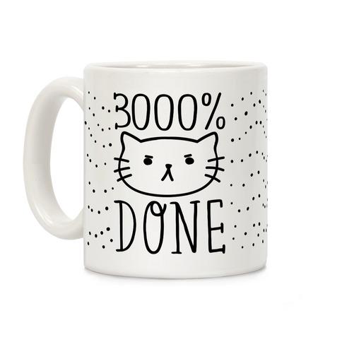 3000% Done Coffee Mug