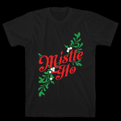 Mistle Ho Mens T-Shirt