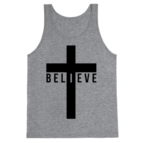 I Believe (Cross) Tank Top