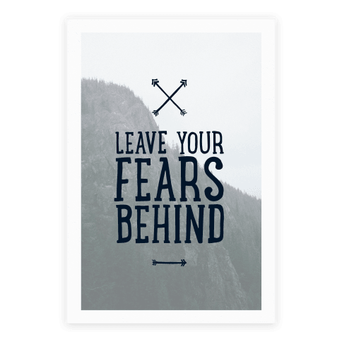 Leave Your Fears Behind Poster