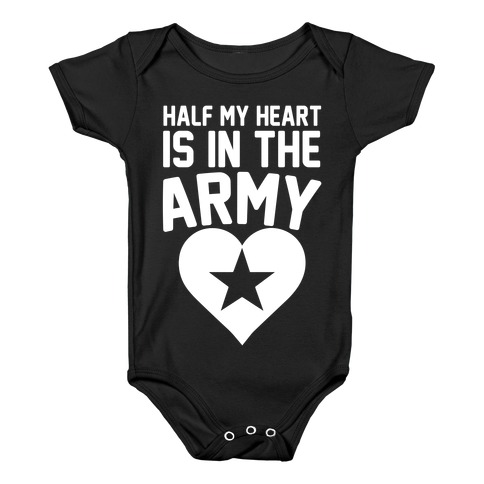 ce3353a1cae355 Half Of My Heart Is In The Army Baby One-Piece | LookHUMAN