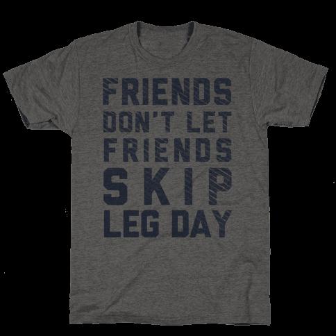 Don't Skip Leg Day (Blue)