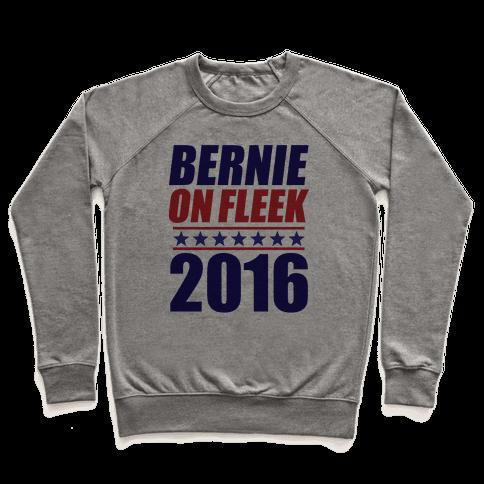 Bernie on Fleek Pullover