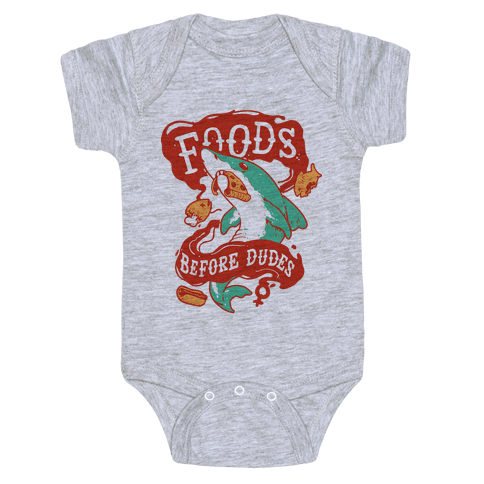 Foods Before Dudes Baby Onesy