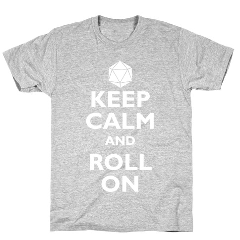Keep Calm And Roll On Mens T-Shirt