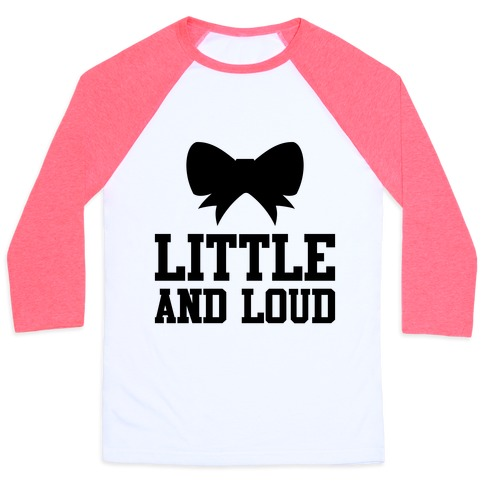 Little And Loud Baseball Tee